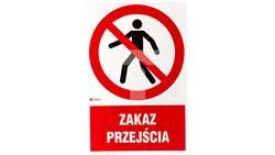 Tabliczka ostrzegawcza /Zakaz przejścia/ IP/004/1/C1/F-40934